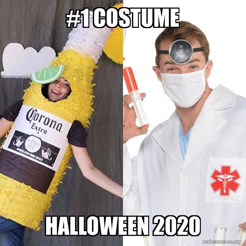 Meme Halloween Costunmes 2020 1 costume Halloween 2020 | Make a Meme