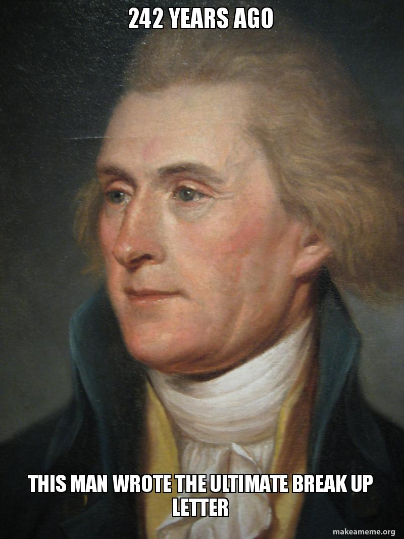 242 YEARS AGO THIS MAN WROTE THE ULTIMATE BREAK UP LETTER | Make a Meme