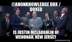 @An0nKn0wledge Dox / Doxed is Justin Mclaughlin of Wenonah, New Jersey