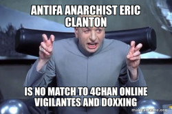 Antifa Anarchist Eric CLanton is no match to 4chan Online Vigilantes and Doxxing