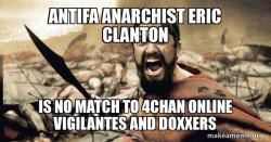 Antifa Anarchist Eric CLanton is no match to 4chan Online Vigilantes and Doxxers