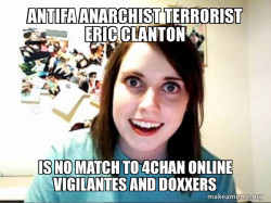 Antifa Anarchist Terrorist Eric CLanton is no match to 4chan Online Vigilantes and Doxxers
