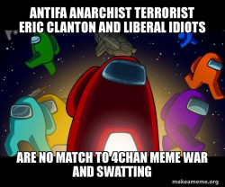 Antifa Anarchist Terrorist Eric Clanton and Liberal Idiots are no match to 4Chan Meme War and Swatting