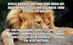 Apollo Quiboloy and SMNI News Media say: Akbayan  Partylist is and Jose Maria 'Joma' Sison of CPP NPA NDF are 'FAKE AND WANNABE' Maoist Left Wing / Leftist Marxist Communist International Criminal Terrorist Organization and Racist Sinophobe for Insulting