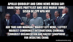 Apollo Quiboloy and SMNI News Media say: Anak Pawis  Partylist and Jose Maria 'Joma' Sison of CPP NPA NDF are 'FAKE AND WANNABE' Maoist Left Wing / Leftist Marxist Communist International Criminal Terrorist Organization and Racist Sinophobe for Insulting