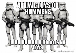 Storm Troopers that dont know what there are