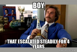 Ron Burgundy - boy that escalated quickly