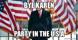 Bye Trump