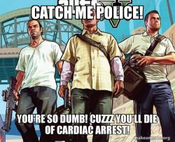 Police cardiac arrest boiiiiiii!