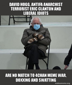 David Hogg, Antifa Anarchist Terrorist Eric Clanton and Liberal Idiots are no match to 4Chan Meme War, Doxxing and Swatting