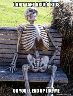 drugged skeleton