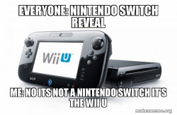 people thinking that its a Nintendo Switch but nope it a Wii U
