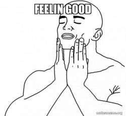 Feels Good