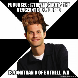 Fuqursec: @TheVengeant / The Vengeant   Dox / Doxed is Jonathan K of Bothell, WA
