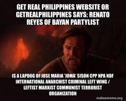 Renato Reyes of Bayan Partylist is a Lapdog of Jose Maria 'Joma' Sison CPP NPA NDF International Anarchist Criminal Left Wing / Leftist Marxist Communist Terrorist Organization