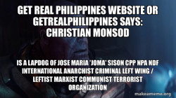 Christian Monsod is a Lapdog of Jose Maria 'Joma' Sison CPP NPA NDF International Anarchist Criminal Left Wing / Leftist Marxist Communist Terrorist Organization