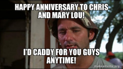 Bill Murry Caddyshack (So I got that going for me)