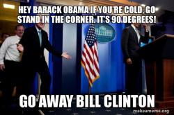 Inappropriate Timing Bill Clinton