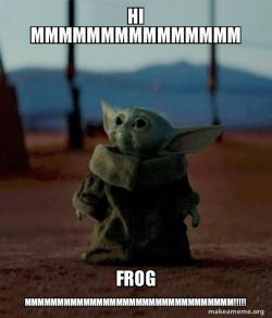 Baby Yoda goes mmmmmmmmmmmmmmmmmmmm