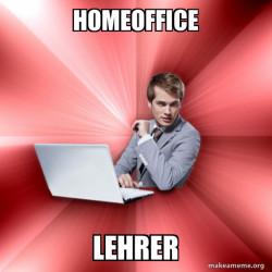 HomeofficeLehrer#corona