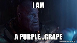 Thanos is a grape