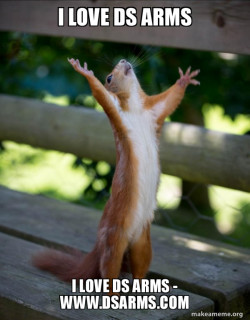Happy Squirrel Loves DS Arms - www.dsarms.com