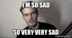 Pewdiepie Is Depressed