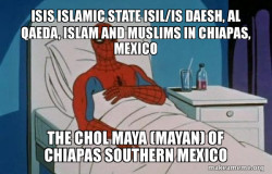 ISIS Islamic State ISIL/IS Daesh, Al Qaeda, Islam and Muslims in Chiapas, Mexico
