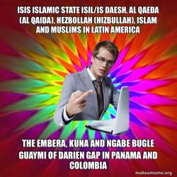 ISIS Islamic State ISIL/IS Daesh, Al Qaeda (Al Qaida), Hezbollah (Hizbullah), Islam and Muslims in Latin America