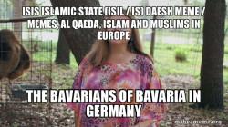 ISIS Islamic State (ISIL / IS) Daesh  Meme / Memes, Al Qaeda, Islam and Muslims in Europe