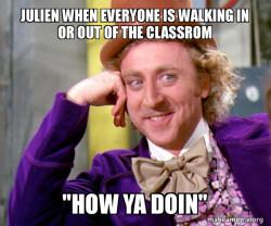 Why Julien