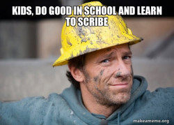 Or you will end up doing hard labor.