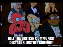 Justin Trudeau is bad and you should kill the dictator - Zoidberg
