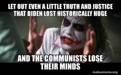 The Communists Lose Their Minds Because Biden Lost