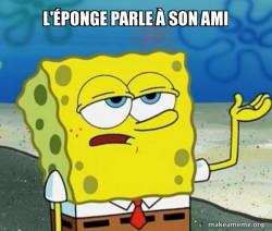 Tough Spongebob (I'll have you know)