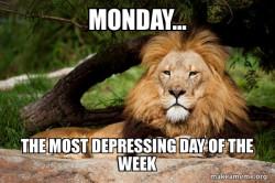 depressing Monday