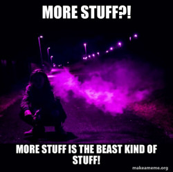 Just more stuff