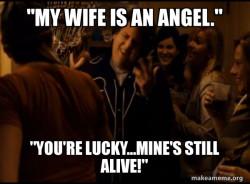 Wifes an angel