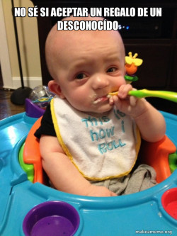 The Most Interesting Baby in the World