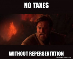 taxation without repersentations