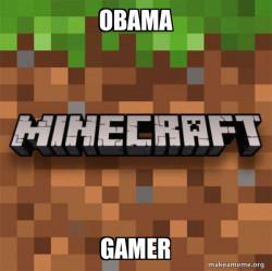 ObamaCraft