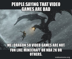 Video games are AWESOME!!