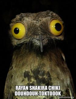 Rayan Shakira  chiki douhdouh