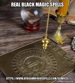 Real Black Magic Spells