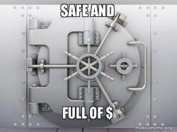 safe and full of $