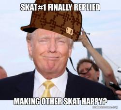 Scumbag Donald Trump