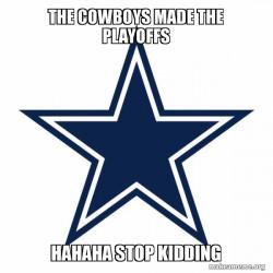the cowboys are a jke