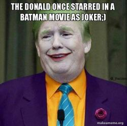 Donald Trump - The Joker