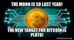Bitcoin to Pluto!