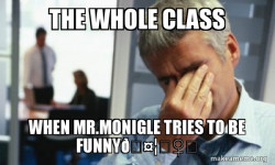 Mr. Monigle's CORNY JOKES